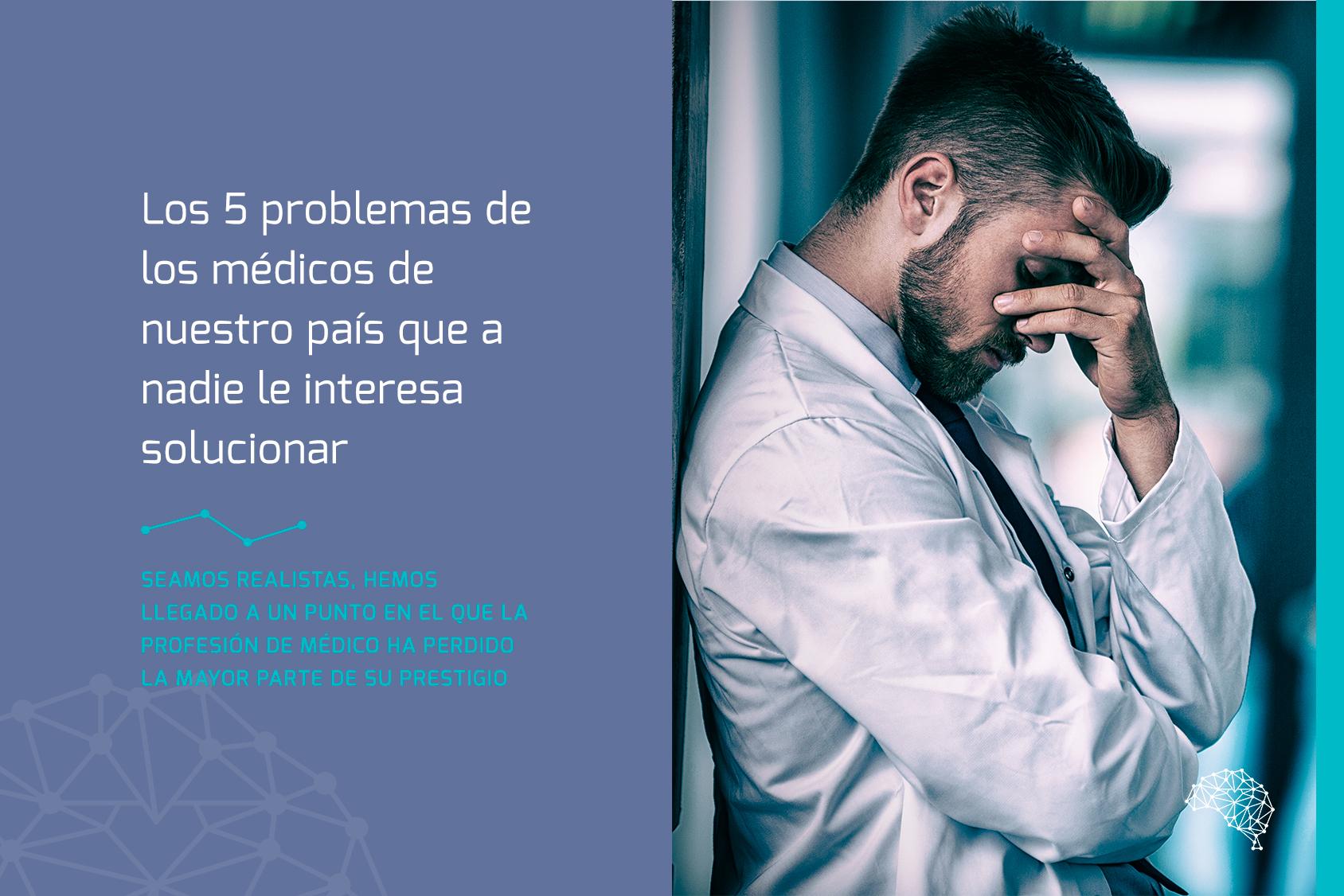 Los problemas de los médicos
